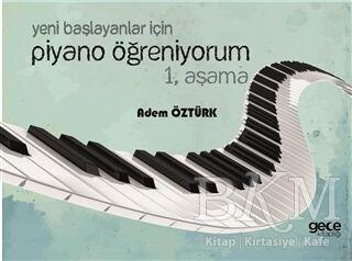 Yeni Başlayanlar İçin Piyano Öğreniyorum 1. Aşama