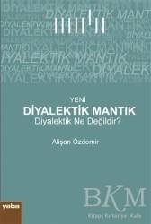 Yaba Yayınları - Yeni Diyalektik Mantık