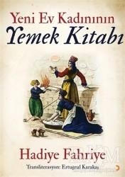 Cinius Yayınları - Yeni Ev Kadınının Yemek Kitabı