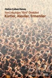 Dipnot Yayınları - Yeni Irkçılığın Kirli ötekileri Kürtler, Aleviler, Ermeniler