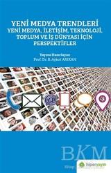 Hiperlink Yayınları - Yeni Medya Trendleri Yeni Medya İletişim Teknoloji Toplum ve İş Dünyası İçin Perspektifler