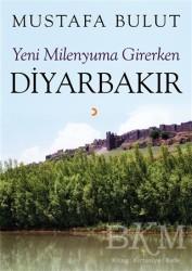 Cinius Yayınları - Yeni Milenyuma Girerken Diyarbakır