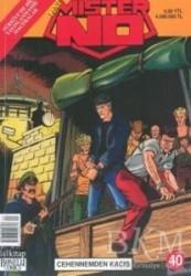 Lal Kitap - Yeni Mister No Sayı: 40 Cehennemden Kaçış