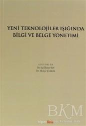 Hiperlink Yayınları - Yeni Teknolojiler Işığında Bilgi ve Belge Yönetimi