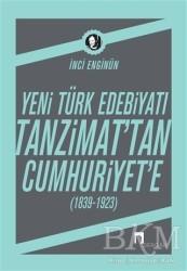 Dergah Yayınları - Yeni Türk Edebiyatı Tanzimat'tan Cumhuriyet'e