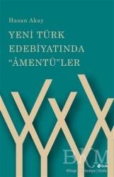 Şule Yayınları - Yeni Türk Edebiyatında Amentü'ler