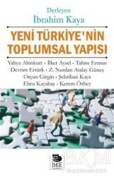 İmge Kitabevi Yayınları - Yeni Türkiye'nin Toplumsal Yapısı