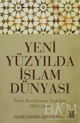 Timaş Yayınları - Yeni Yüzyılda İslam Dünyası