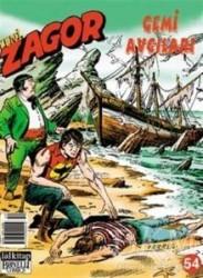 Lal Kitap - Yeni Zagor Sayı: 54 Gemi Avcıları