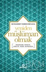 Ensar Neşriyat - Yeniden Müslüman Olmak