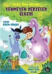 Potink Kitap - Yenmeyen Sebzeler Ülkesi - Yıldız Tozu Üçlüsü