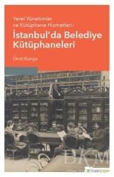 Hiperlink Yayınları - Yerel Yönetimler ve Kütüphane Hizmetleri: İstanbul'da Belediye Kütüphaneleri