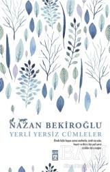 Timaş Yayınları - Yerli Yersiz Cümleler (İmzalı - Numaralı Özel Baskı)