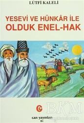 Can Yayınları (Ali Adil Atalay) - Yesevi ve Hünkar ile Olduk Enel-Hak