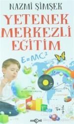 Akçağ Yayınları - Yetenek Merkezli Eğitim