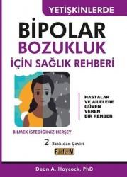 Platform Yayınları - Yetişkinlerde Bipolar Bozukluk İçin Sağlık Rehberi