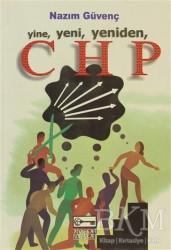 Anahtar Kitaplar Yayınevi - Yine, Yeni, Yeniden, CHP