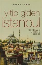 Timaş Yayınları - Yitip Giden İstanbul