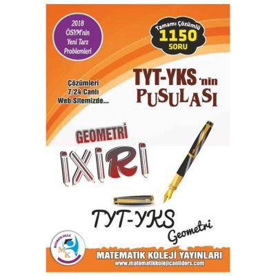 YKS 1. Oturum TYT nin Pusulası Geometri İxiri Tamamı Çözümlü 1150 Soru Matematik Koleji Yayınları