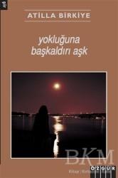 Özgür Yayınları - Yokluğuna Başkaldırı Aşk