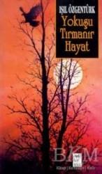 Telos Yayıncılık - Yokuşu Tırmanır Hayat