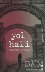 Timaş Yayınları - Yol Hali