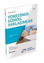 Murat Yayınları - Yönetimde Güncel Yaklaşımlar Kod:9019 Murat Yayınları