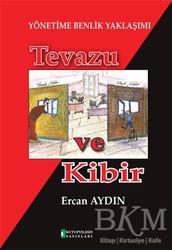Kutup Yıldızı Yayınları - Yönetime Benlik Yaklaşımı: Tevazu ve Kibir