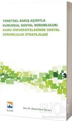 Nisan Kitabevi - Ders Kitaplar - Yönetsel Bakış Açısıyla Kurumsal Sosyal Sorumluluk: Kamu Üniversitelerinde Sosyal Sorumluluk Stratejileri