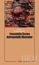 Dipnot Yayınları - Yöntembilim Üzerine Antropolojik Okumalar