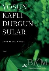 Potkal Kitap Yayınları - Yosun Kaplı Durgun Sular