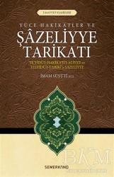 Semerkand Yayınları - Yüce Hakikatler ve Şazeliyye Tarikatı