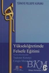 Türkiye Felsefe Kurumu - Yükseköğretimde Felsefe Eğitimi