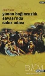 Phoenix Yayınevi - Yunan Bağımsızlık Savaşı'nda Sakız Adası