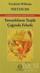 Arya Yayıncılık - Yunanlıların Trajik Çağında Felsefe
