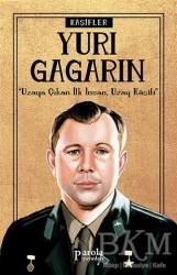 Parola Yayınları - Yuri Gagarin - Kaşifler