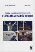 Adalet Yayınevi - Ders Kitapları - Yurtdışı İnşaat Hizmetleri Sektörü İçin Uluslararası Tahkim Rehberi