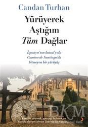 Cinius Yayınları - Yürüyerek Aştığım Tüm Dağlar
