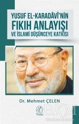 Nida Yayınları - Yusuf El-Karadavi'nin Fıkıh Anlayışı ve İslami Düşünceye Katkısı