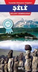 Gita Yayınları - Yuvarlak Dünyanın Köşeleri - Şili