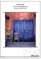Babek Yayınları - Yüz Yıllık Konuşmalar