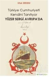 Hiperlink Yayınları - Yüzer Sergi Avrupa'da - Türkiye Cumhuriyeti Kendini Tanıtıyor