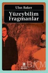 Birikim Yayınları - Yüzeybilim Fragmanlar