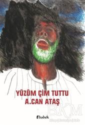 Babek Yayınları - Yüzüm Çim Tuttu