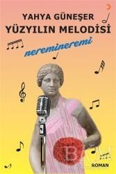 Cinius Yayınları - Yüzyılın Melodisi