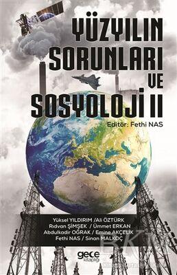 Yüzyılın Sorunları ve Sosyoloji 2