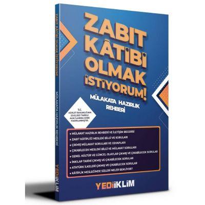 Zabıt Katibi Olmak İstiyorum Mülakat Hazırlık Rehberi Yediiklim Yayınları
