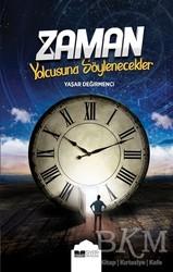 Siyer Yayınları - Zaman Yolcusuna Söylenecekler