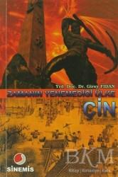 Sinemis Yayınları - Zamanın Yenemediği Ülke Çin