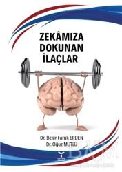 Umuttepe Yayınları - Zekamıza Dokunan İlaçlar